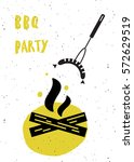 barbeque party. lettering... | Shutterstock .eps vector #572629519