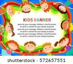many kids around the banner ... | Shutterstock .eps vector #572657551