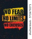 no fear. no limits. no excuses. ... | Shutterstock .eps vector #572673271