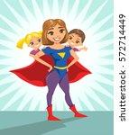 Super Hero  Super Mom. Happy...