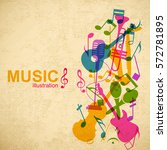 music abstract concept with... | Shutterstock .eps vector #572781895