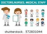 hospital medical staff team... | Shutterstock .eps vector #572831044