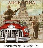 argentina  retro poster. | Shutterstock . vector #572854621