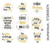 modern calligraphy style coffee ... | Shutterstock .eps vector #572858374