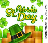 st. patrick day poster. patrick ... | Shutterstock .eps vector #572912491
