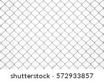 chain fence white pattern... | Shutterstock . vector #572933857