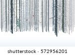 winter forests background ... | Shutterstock .eps vector #572956201