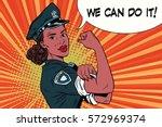 woman cop we can do it. vintage ... | Shutterstock .eps vector #572969374