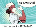 black woman doctor we can do it.... | Shutterstock .eps vector #572969605