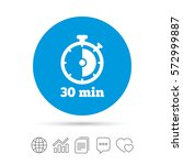 timer sign icon. 30 minutes... | Shutterstock .eps vector #572999887