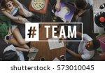 team communication leader team...   Shutterstock . vector #573010045