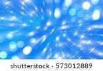 bokeh light blue abstract... | Shutterstock . vector #573012889