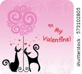 vector card for the valentines... | Shutterstock .eps vector #573102805