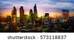 city of london at sunset ... | Shutterstock . vector #573118837