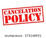 cancelation policy  us spelling ... | Shutterstock . vector #573148951