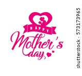 happy mother's day | Shutterstock .eps vector #573173965