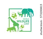 world wildlife day  march 3 | Shutterstock .eps vector #573200815