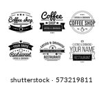 vintage logo. coffee shop... | Shutterstock .eps vector #573219811