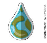 world planet earth drop water...   Shutterstock .eps vector #573240811