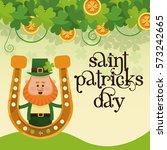 saint patricks day leprechaun... | Shutterstock .eps vector #573242665