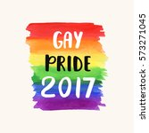 gay pride 2017. homosexuality... | Shutterstock . vector #573271045