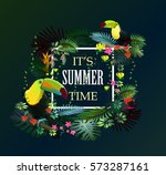 it's summer time. tropical... | Shutterstock .eps vector #573287161