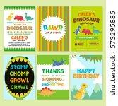 dinosaur birthday party... | Shutterstock .eps vector #573295885