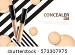 cosmetic product concealer... | Shutterstock .eps vector #573307975