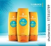 sunblock ads template  sun... | Shutterstock .eps vector #573310789