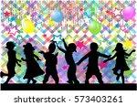 dancing children. silhouettes... | Shutterstock .eps vector #573403261