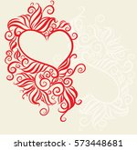 flower background with heart... | Shutterstock . vector #573448681