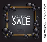 black friday. sale. can be used ... | Shutterstock .eps vector #573464599