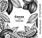 vector frame with cocoa. hand... | Shutterstock .eps vector #573470449
