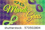 mardi gras vector illustration... | Shutterstock .eps vector #573502804