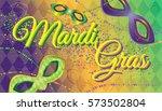 mardi gras vector illustration... | Shutterstock .eps vector #573502804