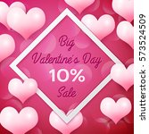 big valentines day sale 10... | Shutterstock .eps vector #573524509