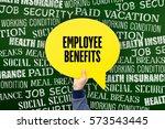 employee benefits written... | Shutterstock . vector #573543445