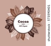 vector frame with cocoa. hand... | Shutterstock .eps vector #573590401