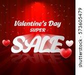 valentines day sale.... | Shutterstock .eps vector #573605479