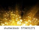 golden abstract sparkles or... | Shutterstock . vector #573651271