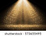 stage light and golden glitter...   Shutterstock . vector #573655495