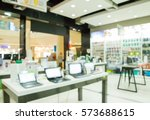 blurred interior shop with... | Shutterstock . vector #573688615