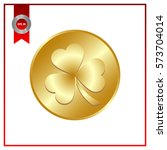 leaf clover and gold coins ... | Shutterstock .eps vector #573704014