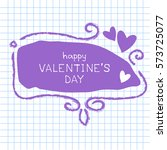 hand drawn frame with hearts... | Shutterstock .eps vector #573725077