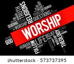 worship word cloud collage ... | Shutterstock .eps vector #573737395