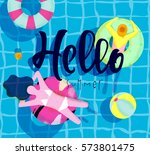 hello summer poster with pool... | Shutterstock .eps vector #573801475