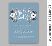 anemone wedding invitation card ... | Shutterstock .eps vector #573828475