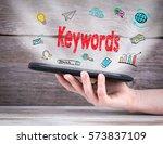keywords. tablet computer in... | Shutterstock . vector #573837109