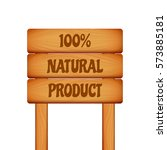 wooden banner natural product... | Shutterstock .eps vector #573885181