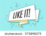 ribbon banner with text like it ... | Shutterstock .eps vector #573898375